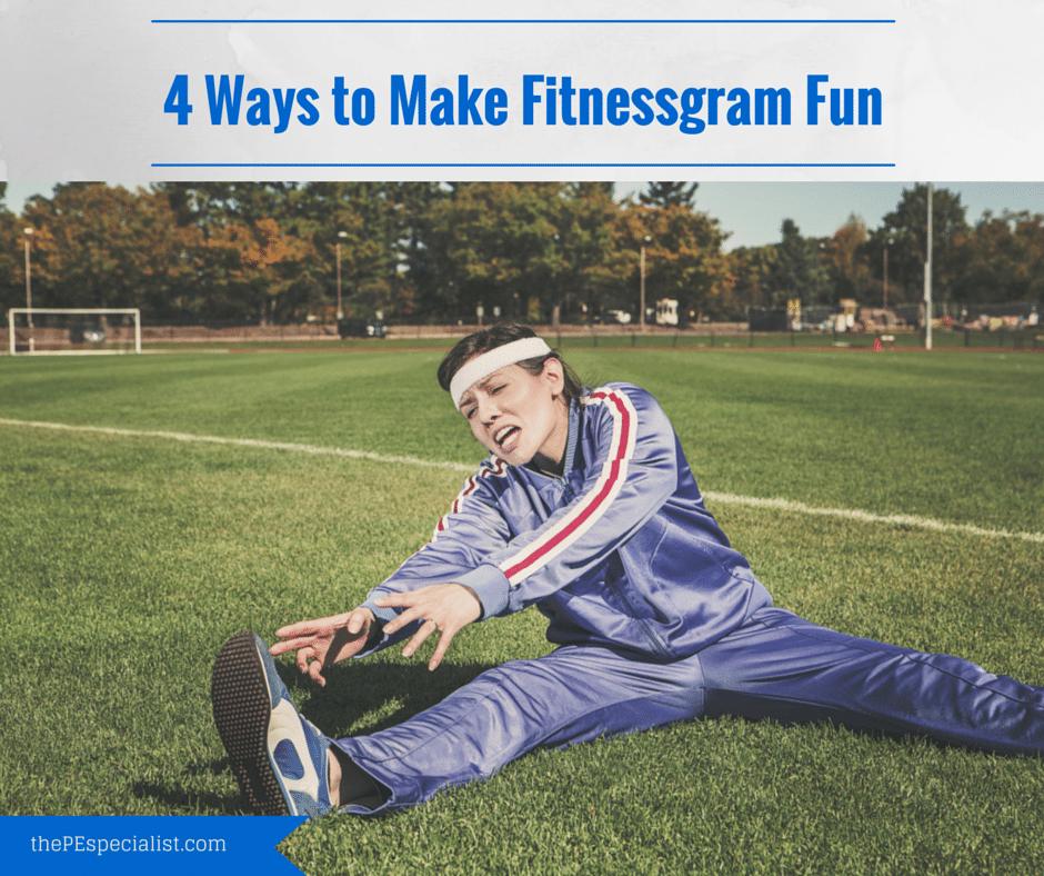 4 Ways to Make Fitnessgram Fun (1)
