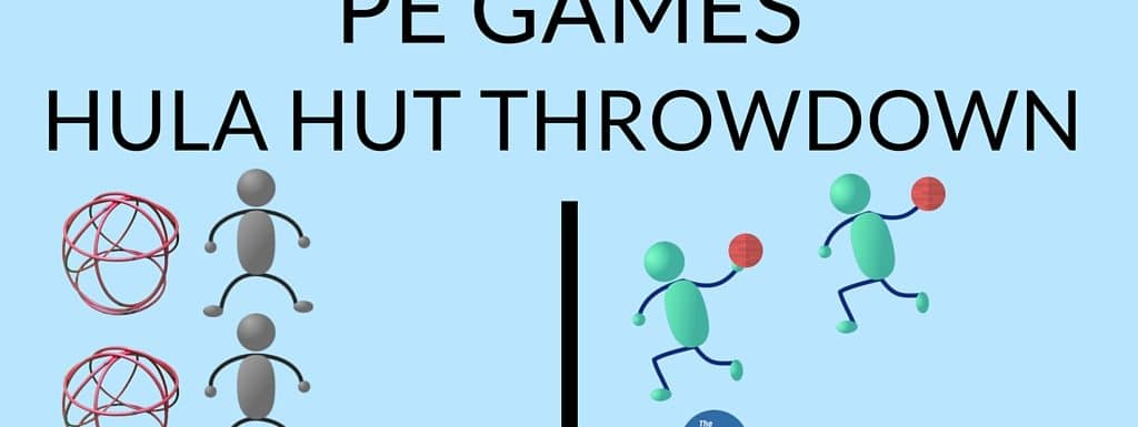 PE Games – Hula Hut Throwdown