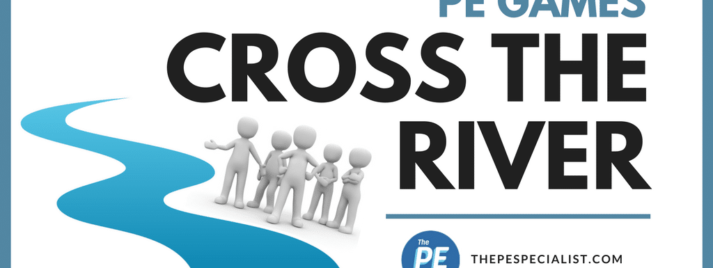 PE Games: Cross The River
