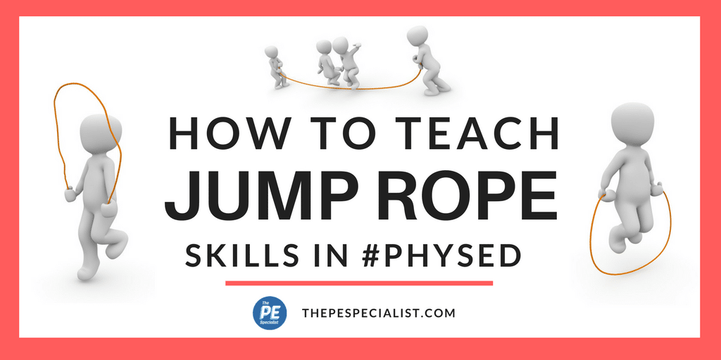 How to Teach Jump Rope in PE Class