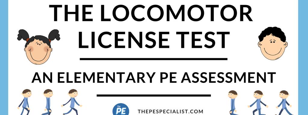The Locomotor License Test
