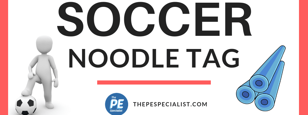 PE Games: Soccer Noodle Tag