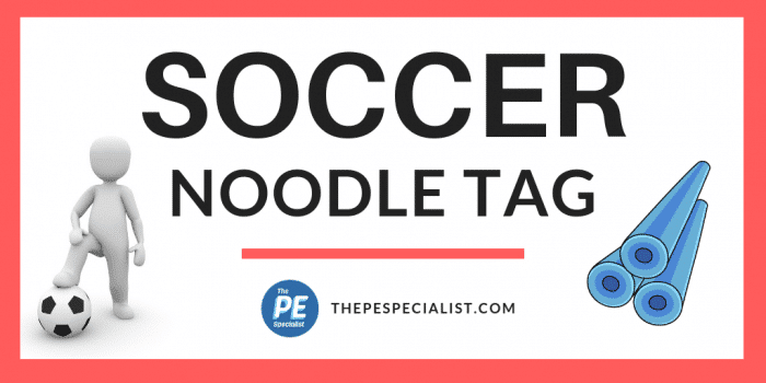 PE Games: Soccer Noodle Tag